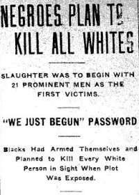 "Inflammatory headline sequence of story in the Oct. 3, 1919, issue of the Arkansas Gazette, as follows: ""Negroes Plan to Kill All Whites; Slaughter Was to Begin with 21 Prominent Men as the First Victims; 'We Just Begun' Password"""